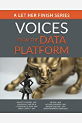 Voices from the Data Platform (Volume Book 1) Kindle Edition