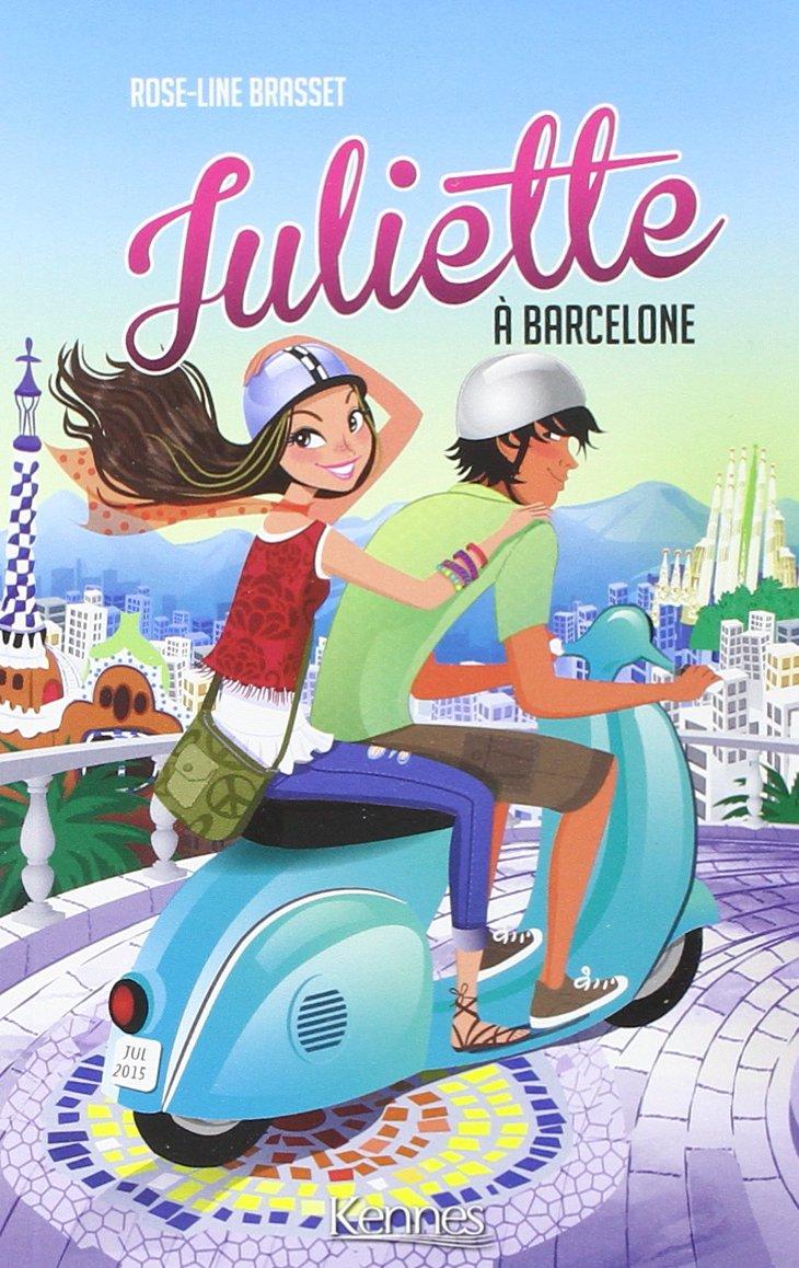 Amazon Fr Juliette A Barcelone Rose Line Brasset Livres