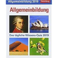 Allgemeinbildung - Kalender 2019: Das tägliche Wissens-Quiz