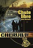 Cherub, Tome 4 : Chute libre