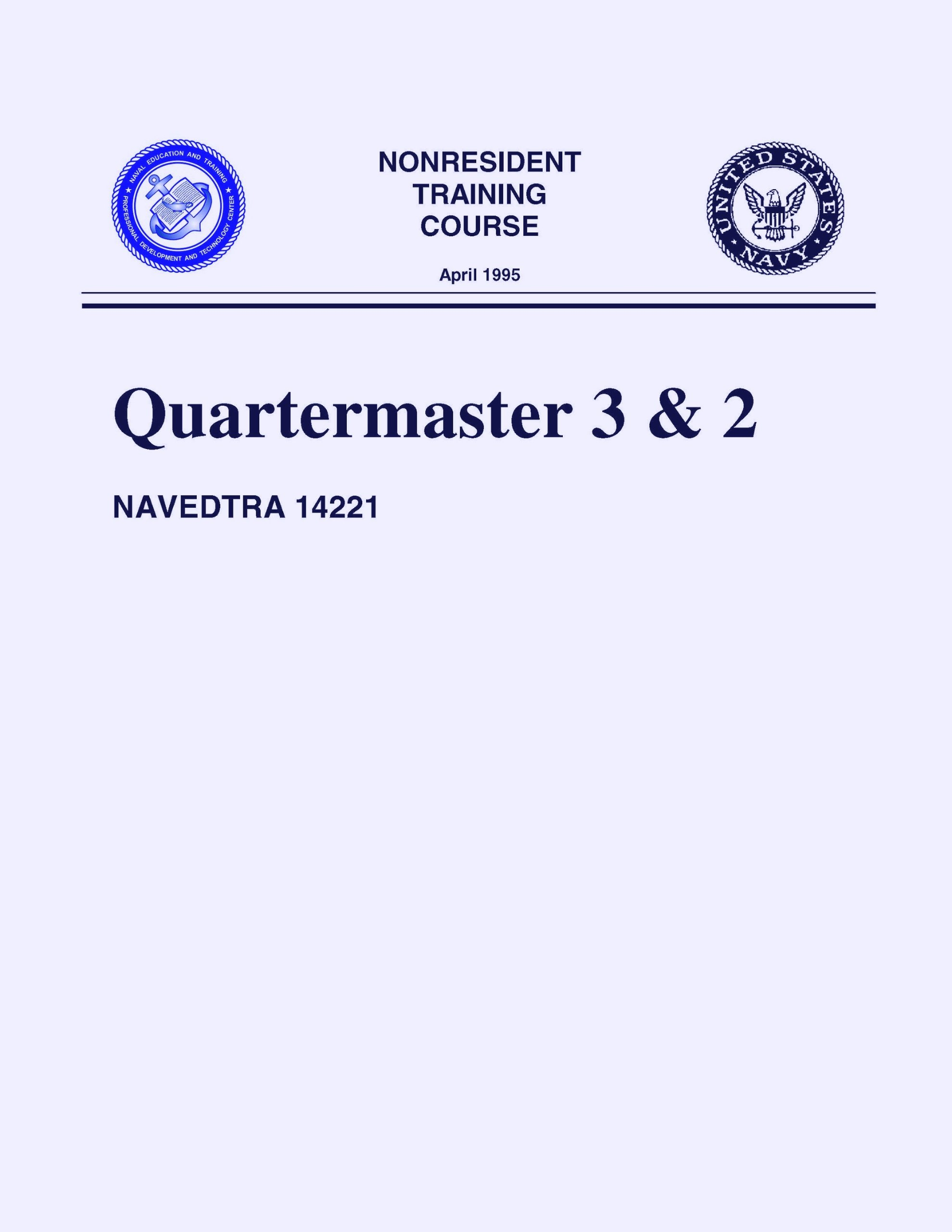 Download Quartermaster 3 & 2 NAVEDTRA 14221 (NONRESIDENT TRAINING COURSE April 1995) pdf