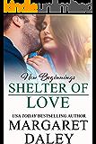 Shelter of Love (New Beginnings Book 9)