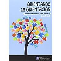 Orientando la orientación (Fundació Carme Vidal Xifre de Neuropsicopedagogia)