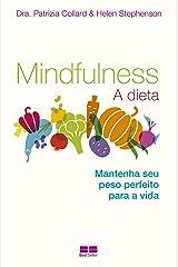 Mindfullness: A Dieta (Em Portugues do Brasil) Paperback
