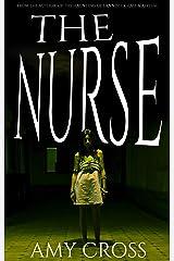 The Nurse Kindle Edition