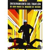 El Entrenamiento del Triatlon (Spanish Edition)