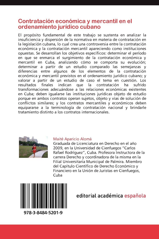 Contratación económica y mercantil en el ordenamiento jurídico cubano: Amazon.es: Aparicio Alomá Maité, García Hdez Gretter: Libros
