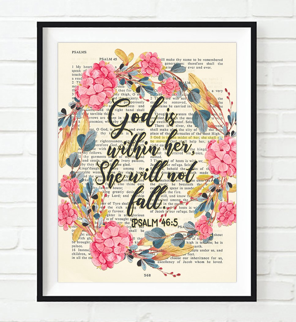 God is within her, She will not fall- Psalm 46:5 ART PRINT, UNFRAMED, Vintage Bible page verse scripture -floral Christian Wall art decor poster, 8x10 by Art for the Masses