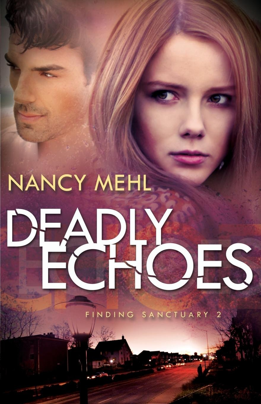 Download Deadly Echoes (Finding Sanctuary) (Volume 2) pdf
