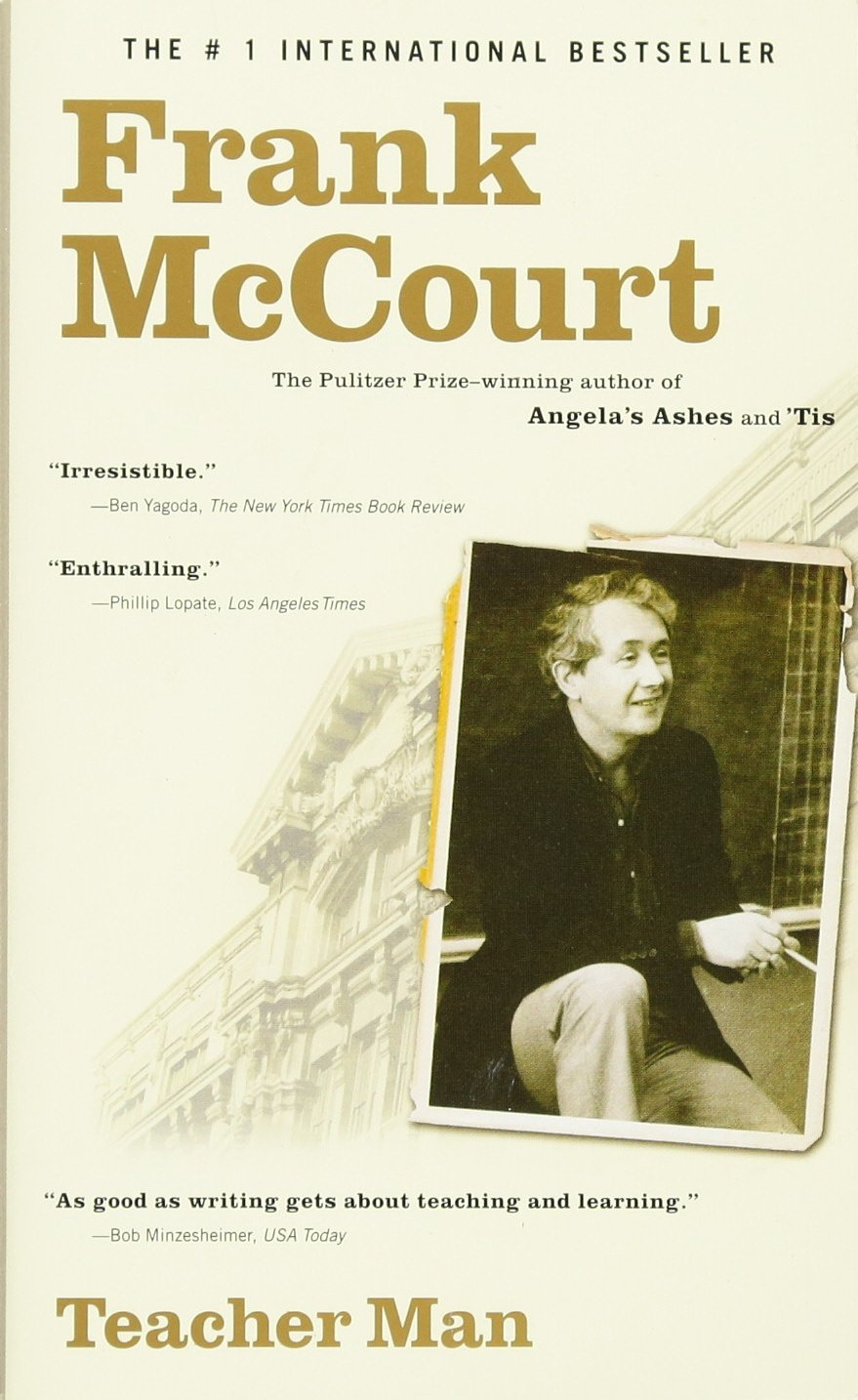 Teacher Man  A Memoir  The Frank McCourt Memoirs