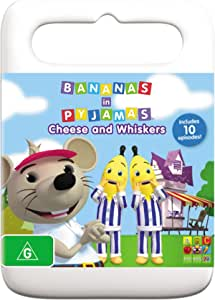 Bananas in Pyjamas: Cheese and Whiskers (DVD)