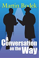A Conversation on the Way Kindle Edition