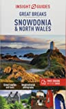 Insight Guides Great Breaks Snowdonia & North Wales (Insight Great Breaks)