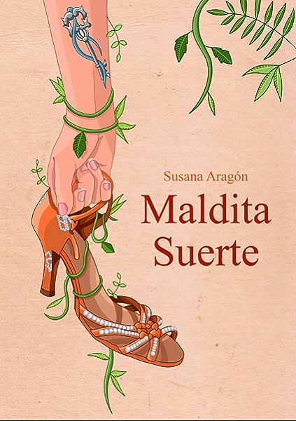 Maldita Suerte eBook: Aragón, Susana, Vela, Elisa: Amazon.es: Tienda Kindle