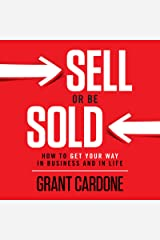 Sell or Be Sold: How to Get Your Way in Business and in Life Audible Audiobook