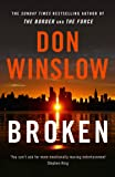 Broken: From the No. 1 international bestselling and critically acclaimed author of The Cartel trilogy (English Edition)