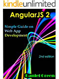 AngularJS 2: Simple Guide on Web App Development (2nd edition)