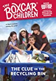 The Clue in the Recycling Bin (The Boxcar Children Mysteries #126)