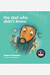 The Dad Who Didn't Know (Conscious Bedtime Story Club) Hardcover