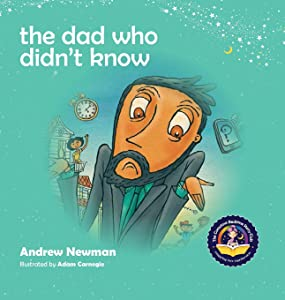 The Dad Who Didn't Know (Conscious Bedtime Story Club)