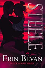 STEELE (Black and Blue Series Book 2) Kindle Edition