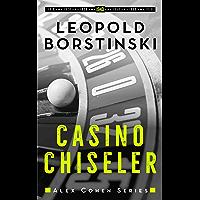 Casino Chiseler (Alex Cohen Book 4)