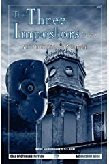 The Three Impostors and Other Stories: Vol. 1 of the Best Weird Tales of Arthur Machen (Call of Cthulhu Fiction) (v. 1) Paperback