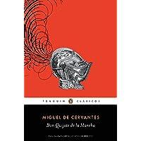 Don Quijote de la Mancha (Penguin Clásicos)