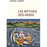 MYTHES DES INDES (LES)