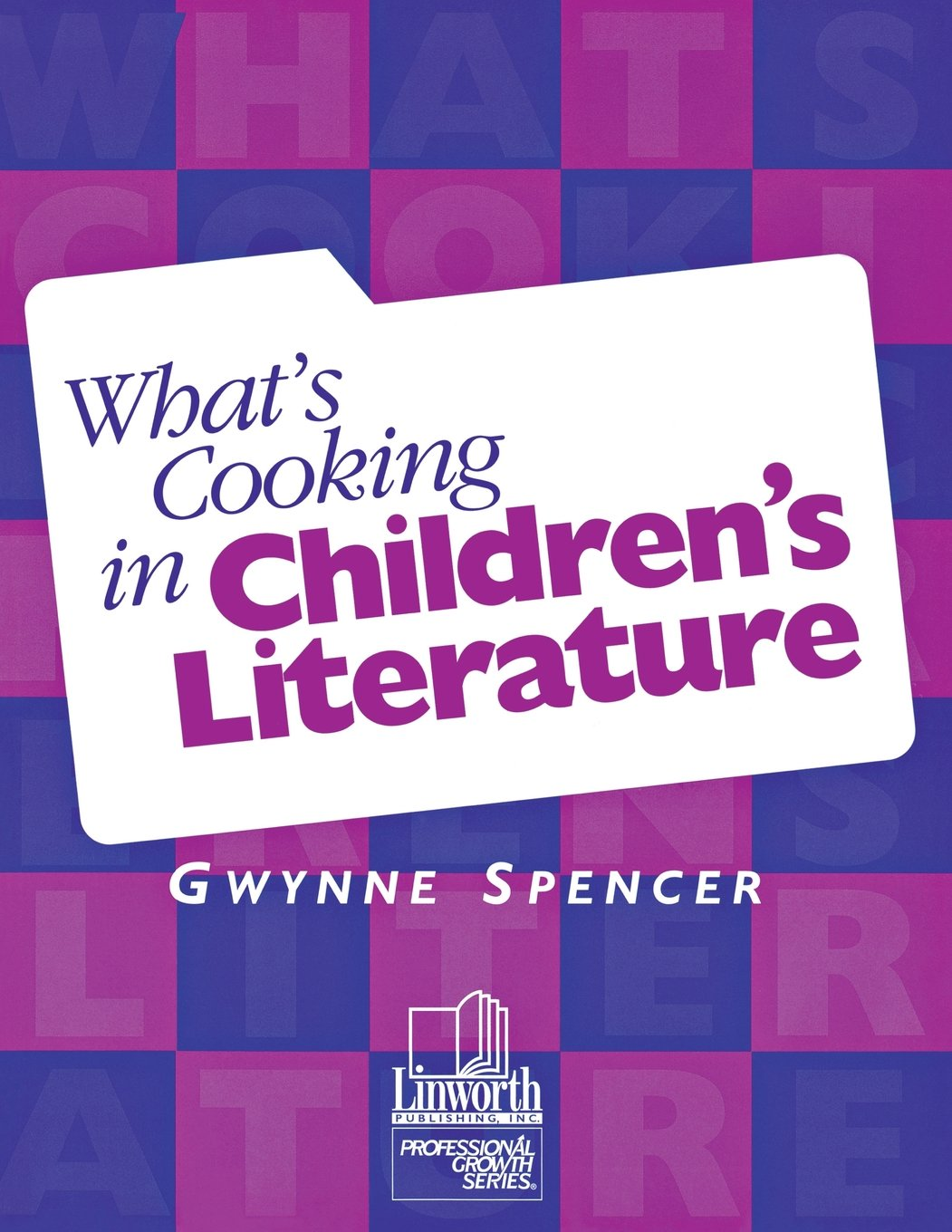 What's Cooking in Children's Literature (Professional Growth Series)