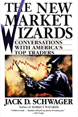 The New Market Wizards: Conversations with America's Top Traders Paperback