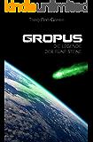 Gropus: Die Legende der fünf Steine