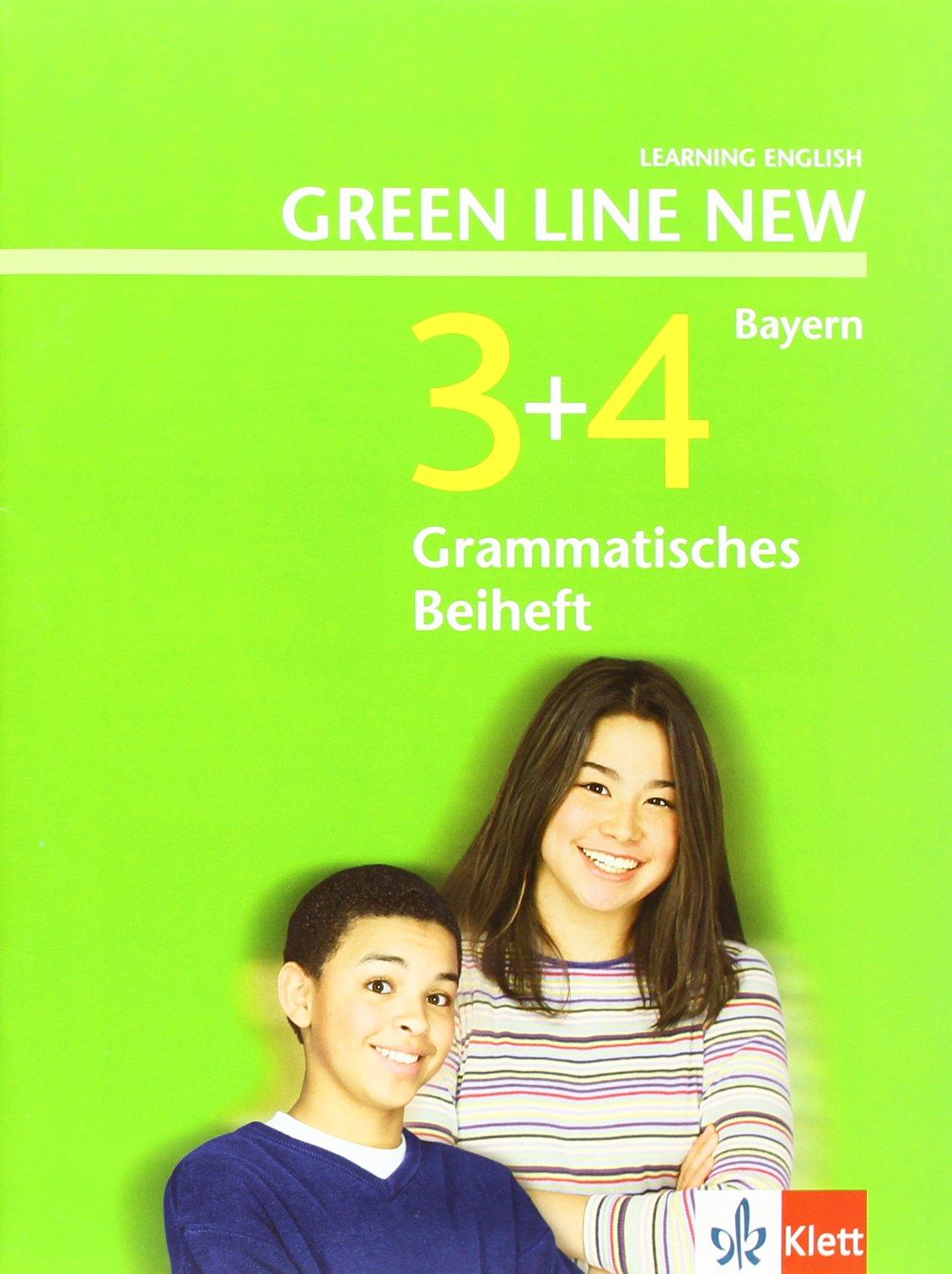 Green Line NEW Bayern: Grammatisches Beiheft Band 3 und 4: 7./8. Schuljahr (Green Line NEW. Ausgabe für Bayern)