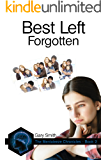 Best Left Forgotten (The Mentaleeze Chronicles Book 2)