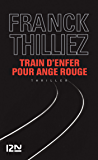 Train d'enfer pour Ange Rouge