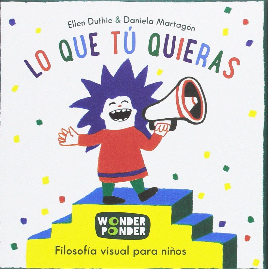 Lo que tú quieras: Ellen Duthie: 9788494316746: Amazon.com ...