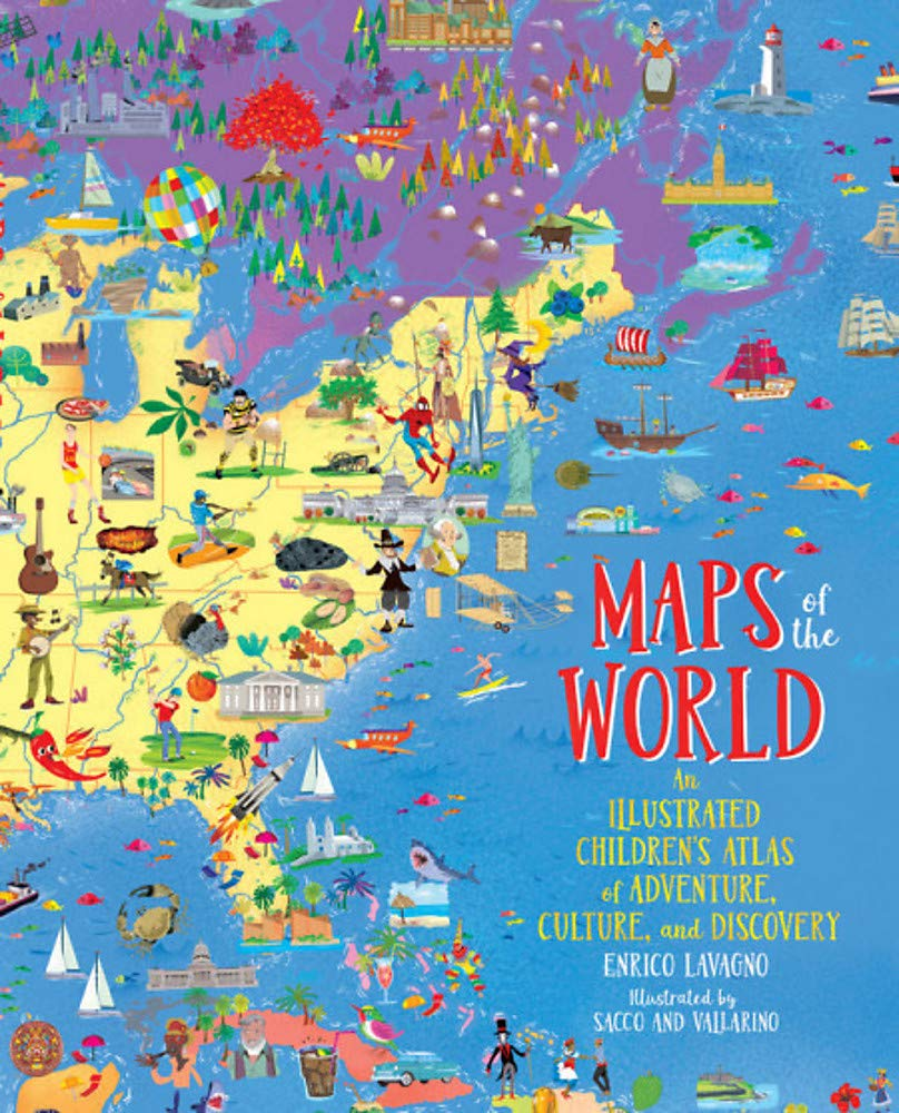 Maps of the World: An Illustrated Childrens Atlas of Adventure, Culture, and Discovery Idioma Inglés: Amazon.es: Lavagno, Enrico, Vallarino, Sacco: Libros en idiomas extranjeros