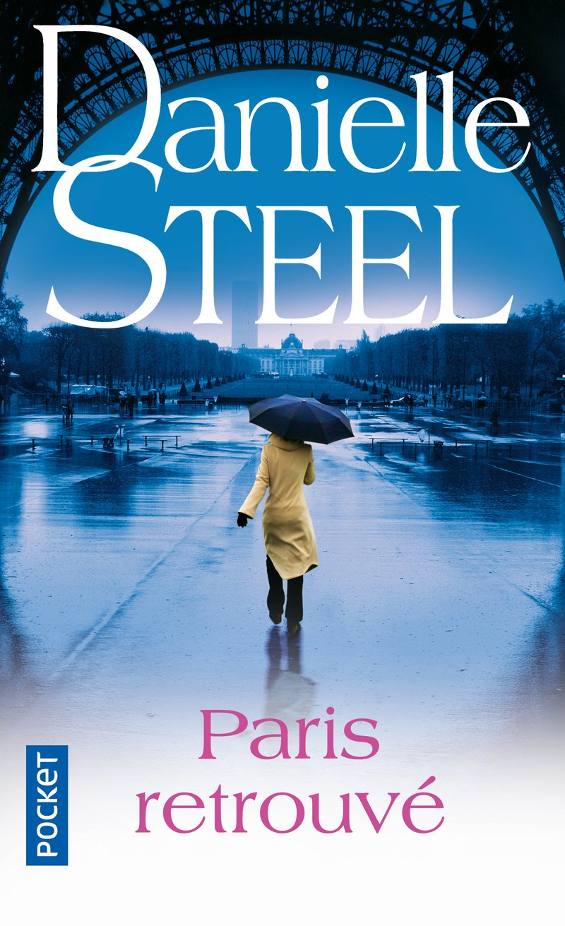 Paris Retrouve French Edition Danielle Steel Eveline