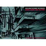 Ken Adam Designs the Movies: James Bond and Beyond