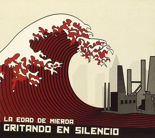 La Edad De Mierda: Gritando en Silencio: Amazon.es: Música