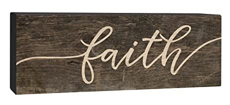 Charming Faith Script Design Brown 4 X 10 Inch Solid Pine Wood Barnhouse Block Sign