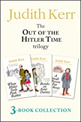 Out of the Hitler Time trilogy: When Hitler Stole Pink Rabbit, Bombs on Aunt Dainty, A Small Person Far Away Kindle Edition