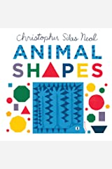Animal Shapes (Christopher Silas Neal) Board book