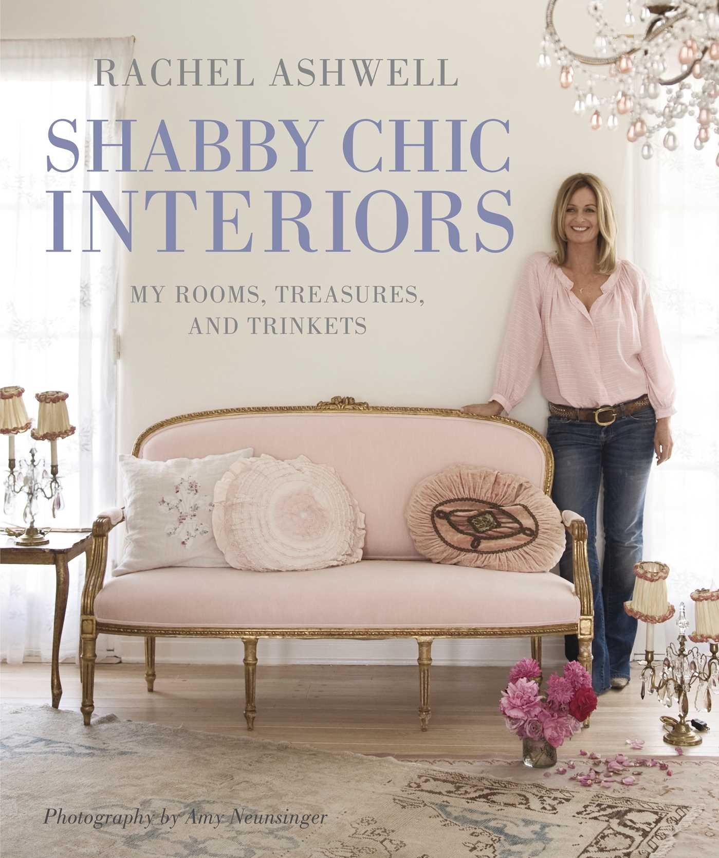 Rachel Ashwell Shabby Chic Interiors My rooms treasures and
