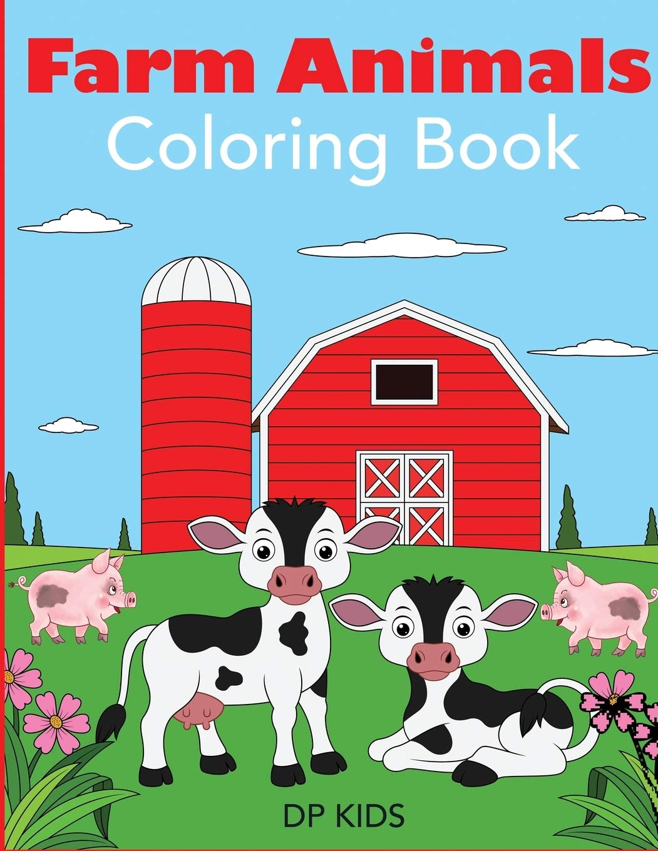 - Farm Animals Coloring Book: A Cute Farm Animal Coloring Book For