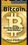 Bitcoin: Entenda o que é e por onde começar