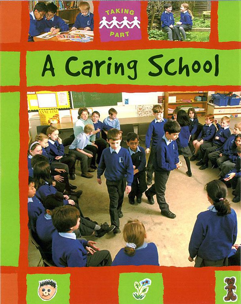 A Caring School (Taking Part)