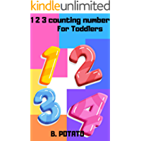 123 Counting Number For Toddlers: Learning About Counting Number Book for Toddlers And Kids, Boys And Girls