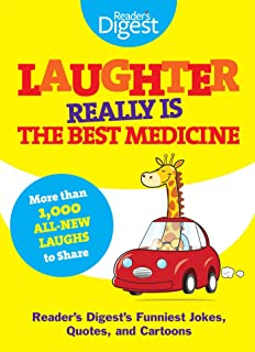 laughter the best medicine a laugh out loud collection of our  laughter really is the best medicine americas funniest jokes stories  and cartoons