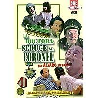 La Doctora Seduce al Coronel [DVD]